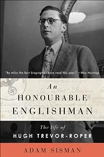 An Honourable Englishman: The Life of Hugh Trevor-Roper
