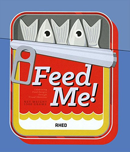 Feed Me!: Celebrating Food Design Through Visual Identities