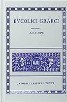 Bucolici Graeci (Oxford Classical Texts)