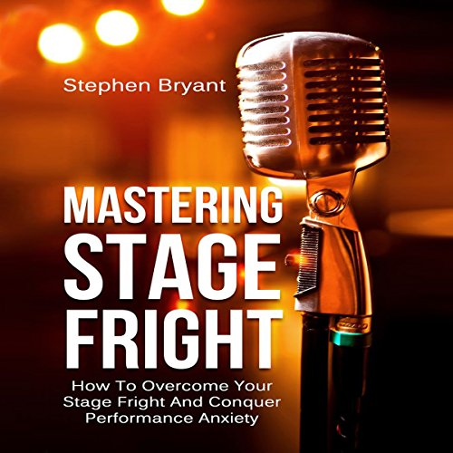 Mastering Stage Fright cover art