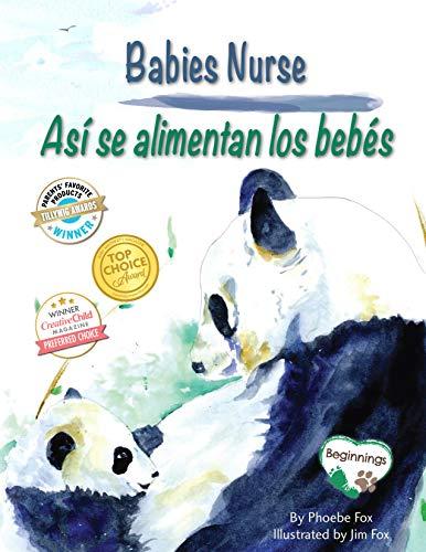 Babies Nurse / Así se alimentan los bebés (Beginnings) (English Edition)