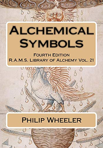 Alchemical Symbols (R.A.M.S. Library of Alchemy, Band 21)