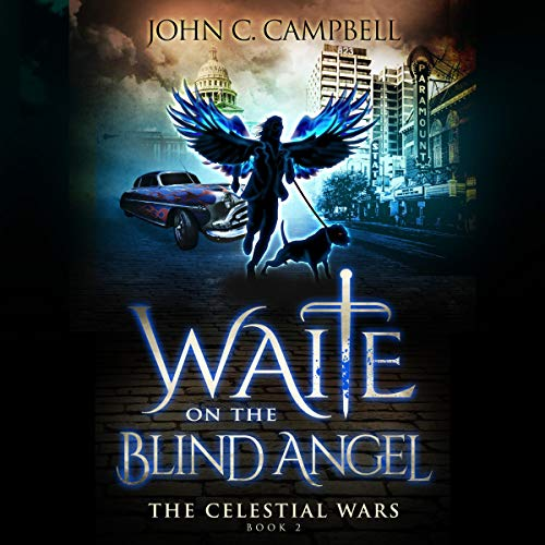 Waite on the Blind Angel Audiobook By John Campbell cover art