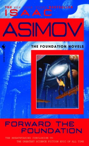 FORWARD THE FOUNDATION BOUND F (Foundation Novels)