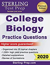 Sterling Test Prep College Biology Practice Questions: High Yield College Biology Questions with Detailed Explanations