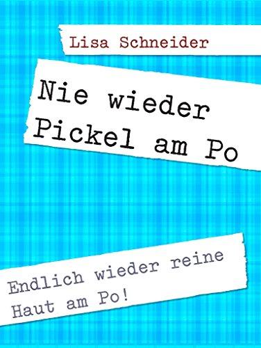 Pickel am Po entfernen: Endlich weider reine Haut am Po!