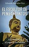 El escultor de pensamientos: Los chakras y el yoga de los sueños