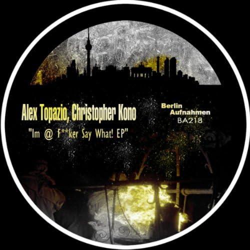 Alex Topazio, Christopher Kono