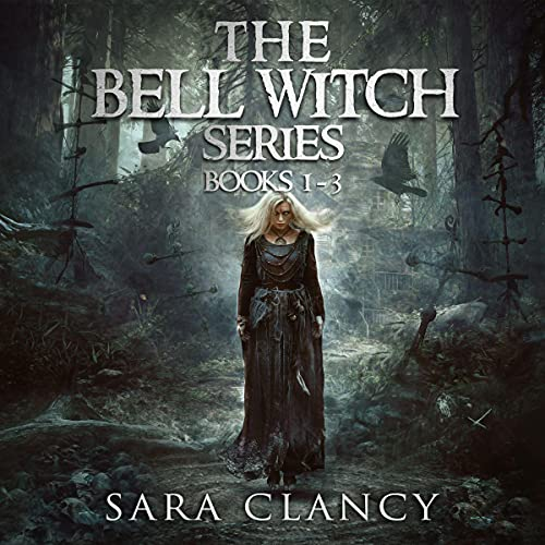 The Bell Witch Series Books 1-3 cover art