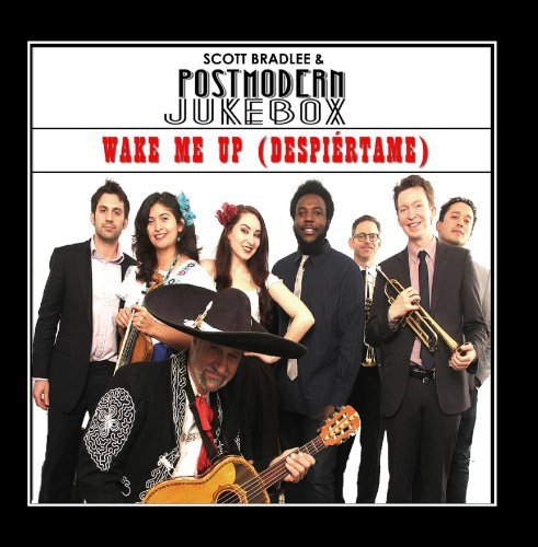 Wake Me up (Mariachi Version) by Scott Bradlee & Postmodern Jukebox