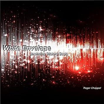 White Envelope: Unwinding Bilateral Beats