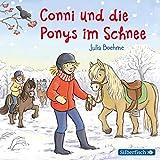 Conni und die Ponys im Schnee (Meine Freundin Conni - ab 6): 1 CD - Julia Boehme
