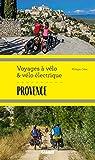 Provence (Voyages à vélo & vélo électrique)