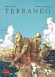 Terraneo. Ediz. illustrata (Gallerìa)