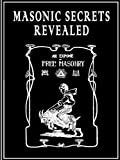 Masonic Secrets Revealed
