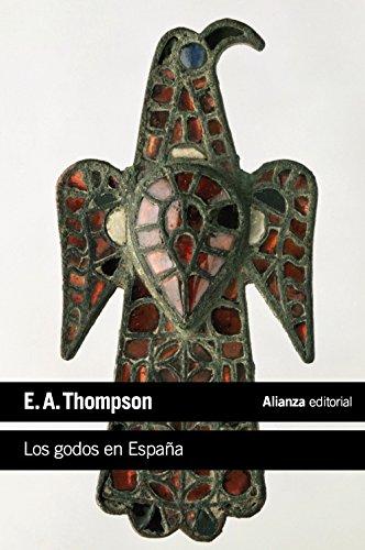 Los godos en España (El libro de bolsillo - Historia)