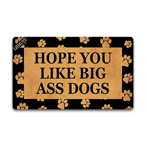 Home Decor Hope You Like Big Ass Dogs Welcome Mat with Rubber Backing Doormat Entrance Floor Mat Non-Slip Entryway Rug Easy Clean 30 X 18 Inches