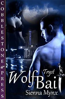 Wolf Bait by [Sienna Mynx]