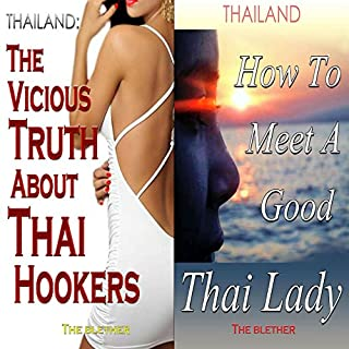 Thailand: The Vicious Truth About Thai Hookers & How to Meet a Good Thai Lady (Bundle) audiobook cover art