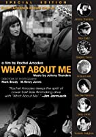 Thunders, Johnny - What About Me: Special Edition by Nick Zedd, Richard Hell, Richard Edson, Gregory Corso, Judy Carne, Johnny Thunders, Jerry Nolan and Dee Dee Ramone Rachel Amodeo