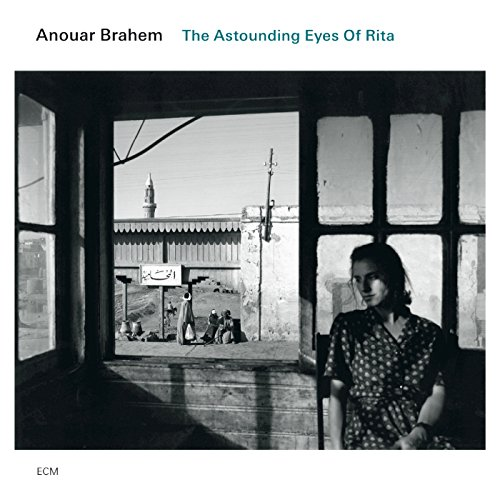 Brahem,Anouar: The Astounding Eyes of Rita (Audio CD)