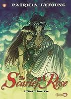 The Scarlet Rose 3: I Think I Love You