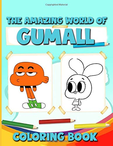 The Amazing World Of Gumall Coloring Book: Coloring Books For Adults The Amazing World Of Gumall With Crayons