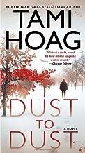 By Tami Hoag - Dust to Dust: A Novel