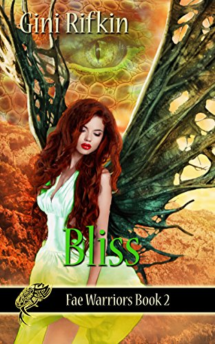 Book: Bliss (Fae Warriors Book 2) by Gini Rifkin