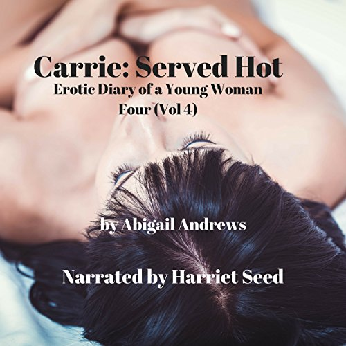 Carrie: Served Hot audiobook cover art