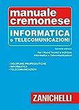 Manuale cremonese di informatica e telecomunicazioni...