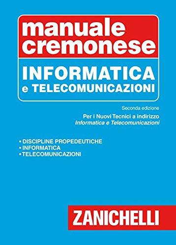 Manuale cremonese di informatica e telecomunicazioni