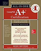 Comptia A+ Certification All-in-one Exam Guide (Exams 220-1001 & 220-1002)