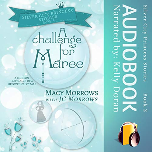 A Challenge for Maree (Silver City Princess Stories) audiobook cover art