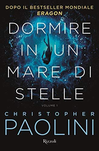 Dormire in un mare di stelle (Vol. 1)