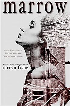 Marrow by [Tarryn Fisher]