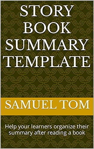Story Book Summary Template: Help your learners organize their summary after reading a book (English Edition)