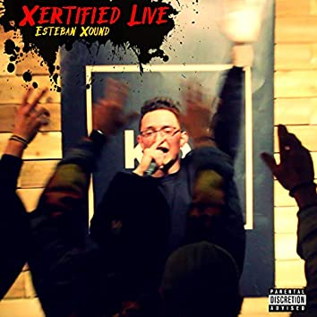 Xertified Live