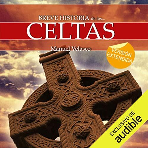 Breve historia de los celtas audiobook cover art