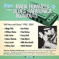 Mark Hummel's Blues Harmonica Blowouts Still Here