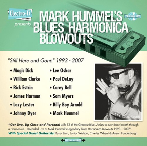 Mark Hummel's Blues Harmonica Blowouts 'Still Here and Gone