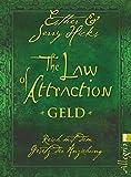 The Law of Attraction - Geld: Reich mit dem Gesetz der Anziehung - Esther Hicks