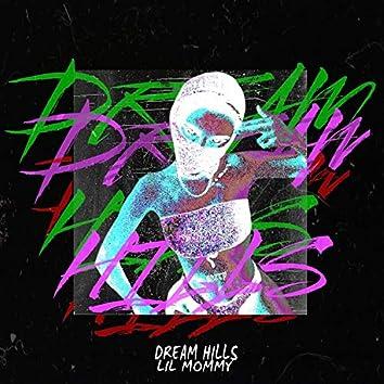 Dream Hill$