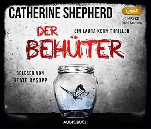 Der Behüter: Ein Fall für Laura Kern (Hörbuch, Thriller, MP3 CD, Laura Kern)