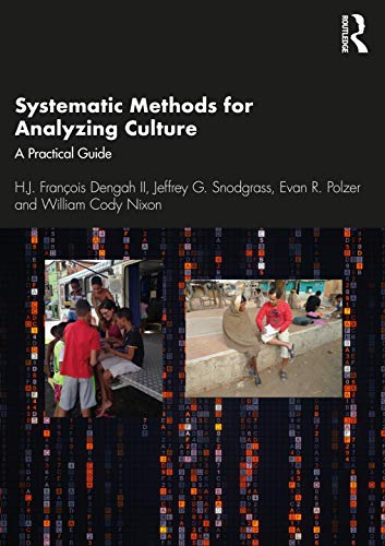 Systematic Methods for Analyzing Culture: A Practical Guide