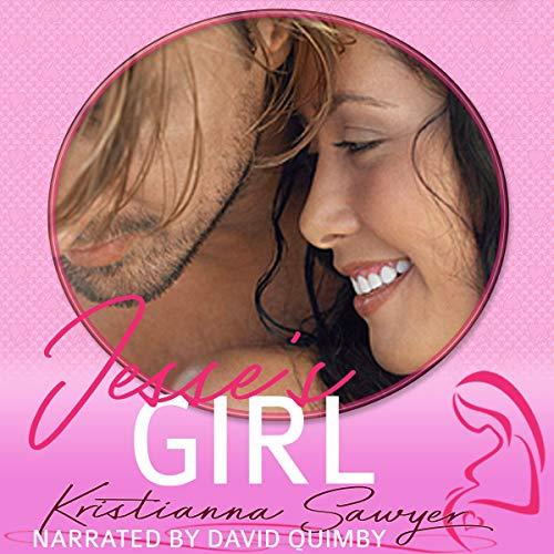 Jesse's Girl Audiobook By Kristianna Sawyer, Kit Tunstall cover art