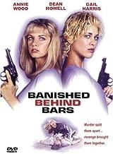 Banished Behind Bars