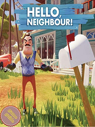 HELLO NEIGHBOR Complete Tips and Tricks Guide Strategy Cheats product image
