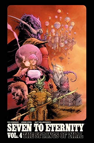Picture of Seven to Eternity Volume 4: The Springs of Zhal