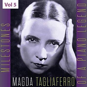 Milestones of a Piano Legend: Magda Tagliaferro, Vol. 5